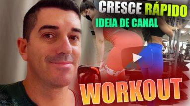 Canal de Treino Workout Academia | Como Criar um canal Viral no youtube para crescer rápido |Ideias!