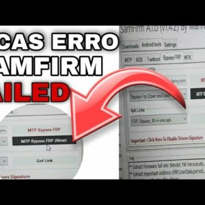 DICAS ERRO failed  PROGRAMA SAMFIRM_ Erro Opening The browser on your device failed