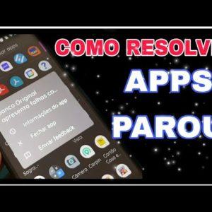 apps apresenta falhas continuamente? / aplicativos se fechando sozinho? veja como resolver