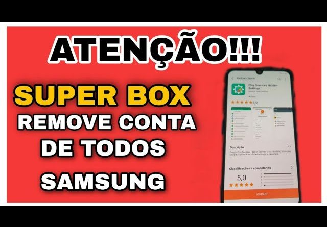 Super  box 2021 software remove conta Google frp Android 6 / 7 / 8/ 9/ 10/ e Android 11 frp bypass