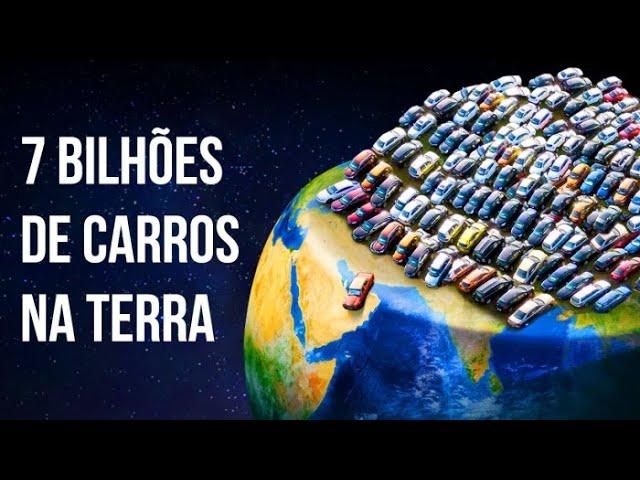 E se 7 Bilhões de Carros Ocupassem Todas as Ruas da Terra