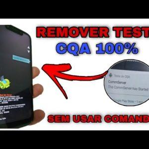 REMOVER MODO The CoomServer has Started  test CQA SEM USAR  COMANDOS TODOS / OS MOTOROLAS  2021