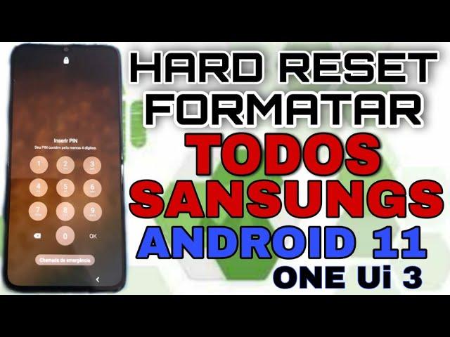 hard reset qualquer Samsung nos Android 11 One Ui 3 quando  ele só  reinicia desbloquear formatar