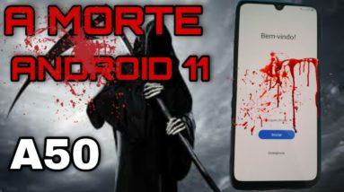 DESBLOQUEIO CONTA GOOGLE A50/ A505GT ANDROID 11 BINÁRIO 7 O FIM DO ANDROID 11