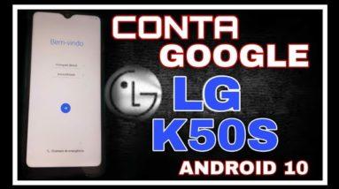 desbloqueio conta Google LG k50s Android 10 patch março 2021 sem pc método 1
