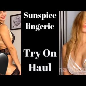 Sunspice Lingerie Try On Haul