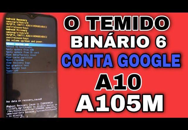 desbloquear conta google A10 /A105M  o temido binário 6 patch março 2021 Android 10