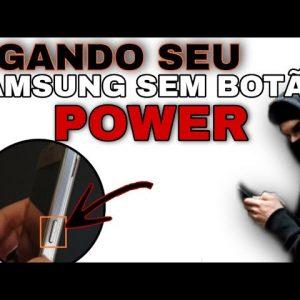 como ligar seu  Samsung galaxy quando botão power não funciona / danificado etc...