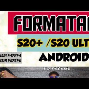 como formatar S20 / S20+ / S20 ultra lite / no Android 11 / quando ele somente reinicia