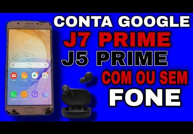 desconectar conta google J7 prime J5 prime 2 métodos  com fone ou sem fone Bluetooth /