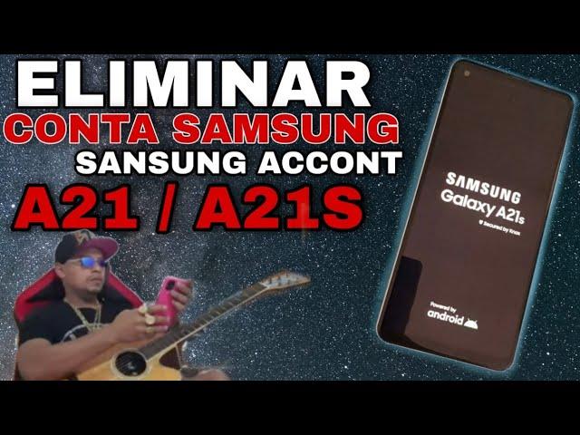 remover conta Samsung A21 / A21s Samsung account A21S  desconctar