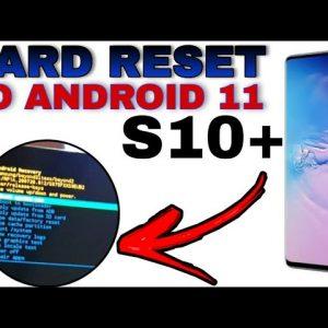 como formatar Samsung S10+ /S10e / S10 lite no Android 11 / quando ele só reinicia / hard reset