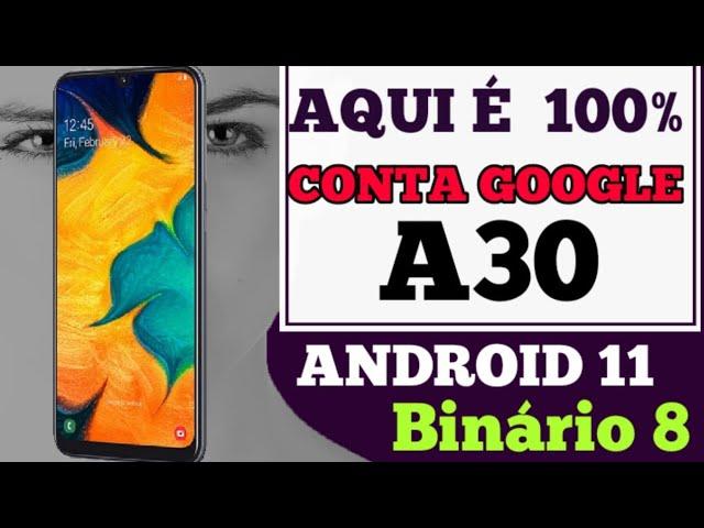 eliminar conta Google frp bypass Google accont A30 / A305GT Android 11