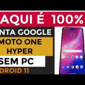 como remover conta Google Motorola one hyper / moto one hyper Android 11 sem PC 100% funcional