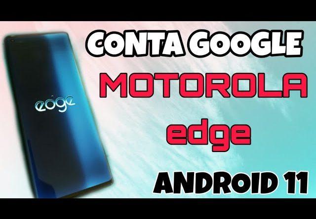 desbloqueio conta Google Motorola edge Android 11 sem PC 100% funcional