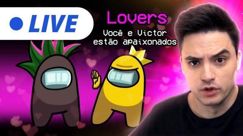 LIVE AMONG US - LOVERS E PROFISSÃ•ES!