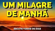 UM MILAGRE AINDA DE MANHÃ ATRAVÉS DA GRATIDÃO   Meditação Guiada para Ouvir Todos os Dias