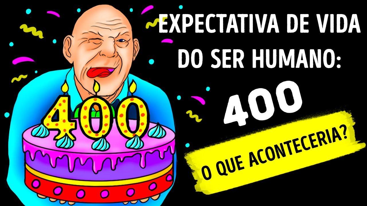 Se Seres Humanos Vivessem 400 Anos, Você Seria um Adolescente aos 80