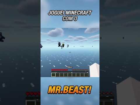 JOGUEI MINECRAFT COM O MR BEAST! #Shorts